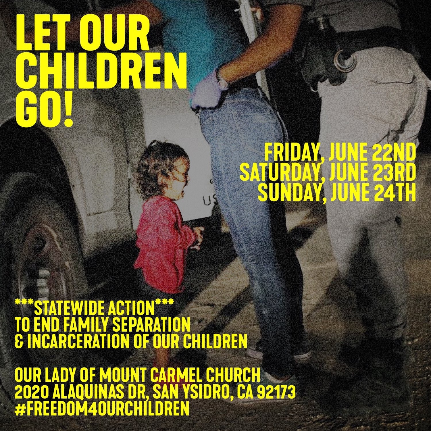 Let Our Children Go! A Weekend of Action to End Family Separation