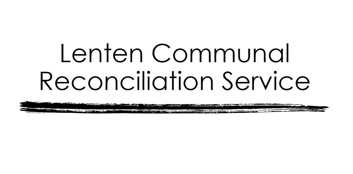 CANCELLED-Lenten Communal Reconciliation Service
