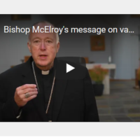 Message from Bishop McElroy and Diocese of San Diego on Vaccination