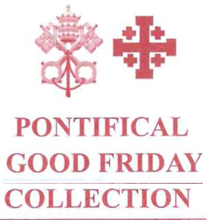 Good Friday Collection for Christians in the Holy Land