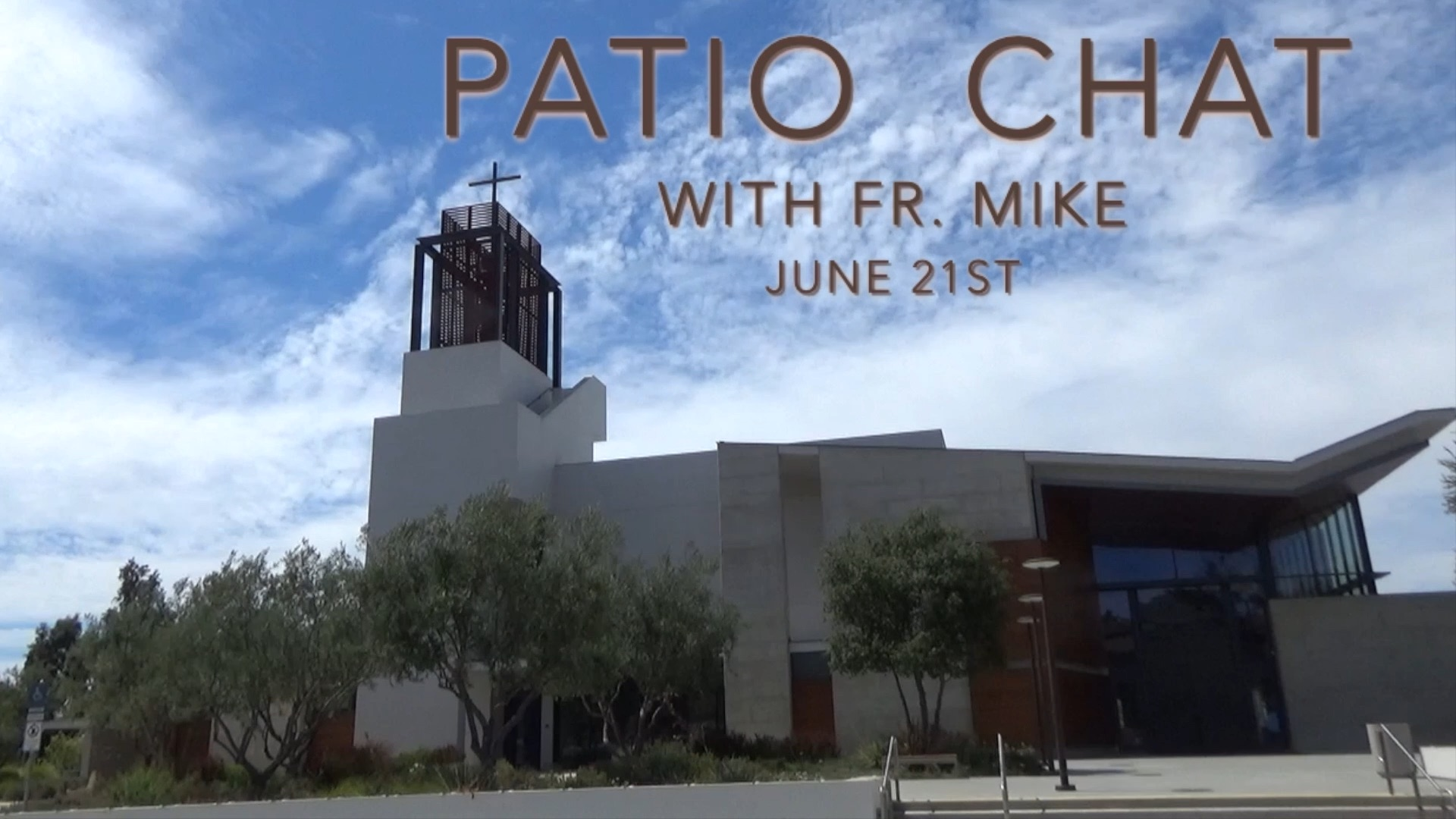 Join us for an important Patio Chat with Fr. Mike