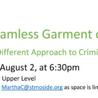 The Seamless Garment of Life Part 2: A Different Approach to Criminal Justice, Monday, August 2